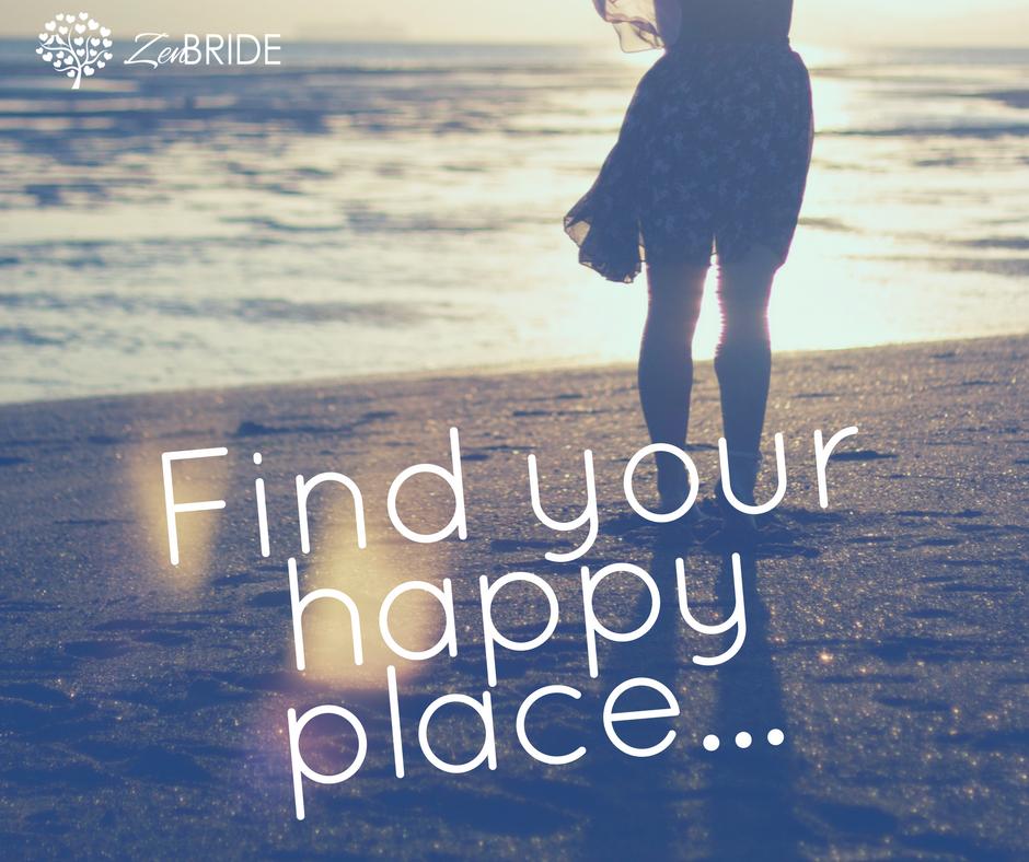 Find your happy place Zen Bride...