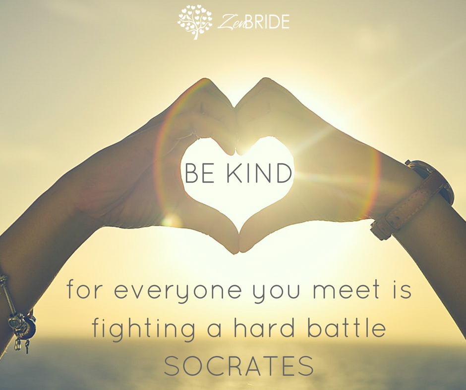 Be kind, for everyone you meet is fighting a hard battle - SOCRATES