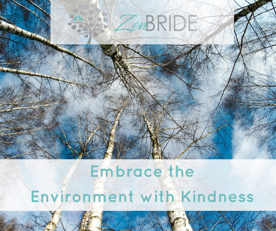 Embrace the Environment with Kindness